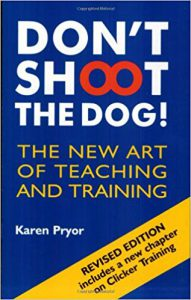 Don't shoot the dog, dog training book